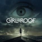 Girl on The Roof Directed by Skeet Ulrich
