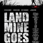 Landmine Goes Click starring Sterling Knight, Spencer Locke and Dean Geyer