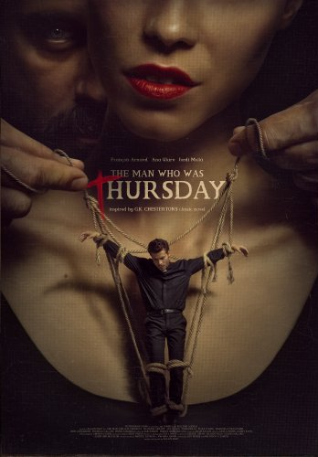 The Man Who Was Thursday starring François Arnaud and Anna Ularu