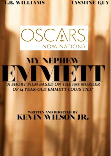 Oscar Nominee My Nephew Emmett